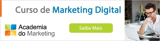 Clique aqui para conhecer o curso de marketing digital oferecido pela Academia do Marketing